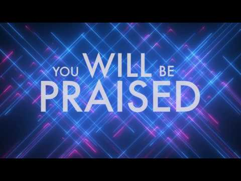 Praise Goes On - Elevation Worship Lyric Video