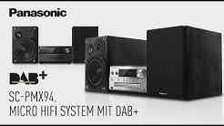Panasonic SC-PMX94: Klangstarkes Micro HiFi System mit DAB+