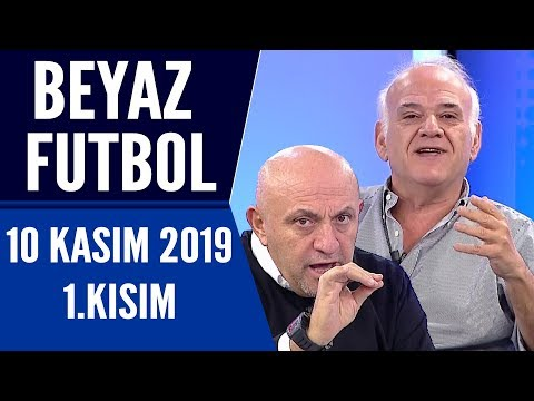 Beyaz Futbol 10 Kasım 2019 Kısım 1/3 – Beyaz TV