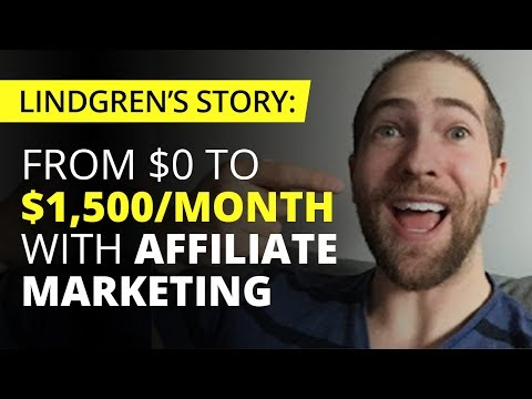 Lindgren's Story: From $0 to $1,500 Per Month with Affiliate Marketing