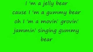 The Gummy Bear Song Lyrics.wmv