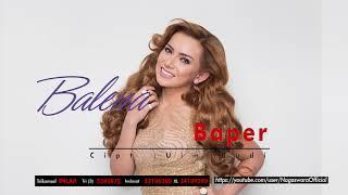 Balena - Baper (Official Audio Video)