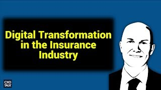 UNIQA: Digital Transformation and Innovation in the Insurance Industry (CXOTalk #279)