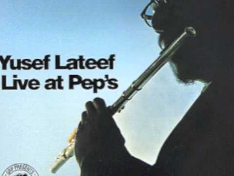 Yusef Lateef Live At Peps - Number 7