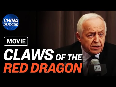 Full Movie: 'Claws Of The Red Dragon' Exposes Connection Between Huawei And CCP | China In Focus
