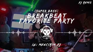 Download lagu BREAKBEAT BEST FAVORITE PARTY 2019 MP3