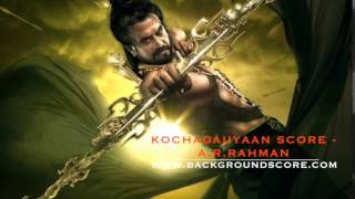 Kochadaiiyaan Score - 09 - Shocking Revelation