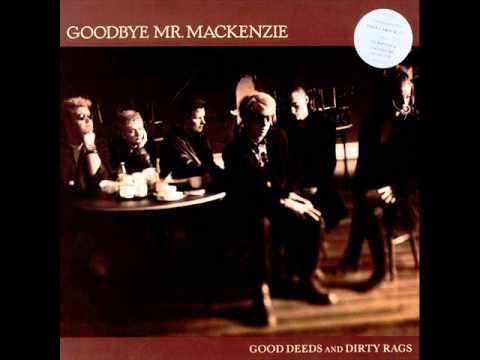 Goodbye Mr. Mackenzie - You Generous Thing You