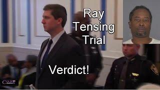 Ray Tensing Trial Verdict 11/12/16