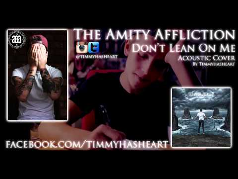 The Amity Affliction - Don't Lean On Me ACOUSTIC