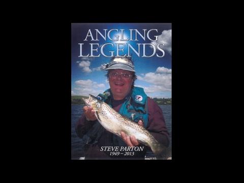 Angling Legends Steve Parton (1949 - 2013)