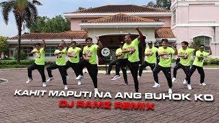 KAHIT MAPUTI NA ANG BUHOK KO | OPM [REMIX] DJ RAMZ | DANCE FITNESS | BY TEAMBAKLOSH
