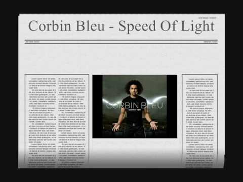 ♪ Corbin Bleu - Speed Of Light (With Lyrics) ♪