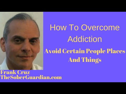 how-to-overcome-addiction---avoid-certain-people-places-and-things