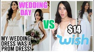 WISH WEDDING DRESSES VS MY ACTUAL WEDDING DRESS