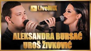 UROS ZIVKOVIC \u0026 ALEKSANDRA BURSAC - MEGA LIVE MIX - KAFANA NARODNA PRICA