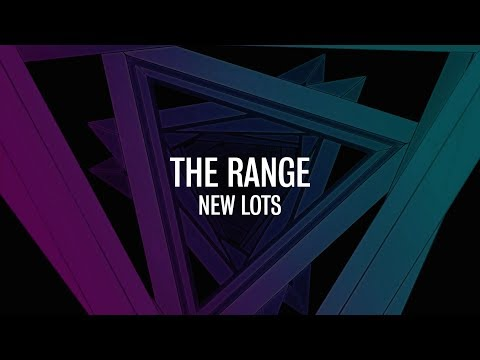 The Range - New Lots (Official Video)