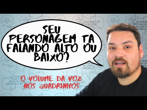 O volume da voz na narrativa visual de quadrinhos