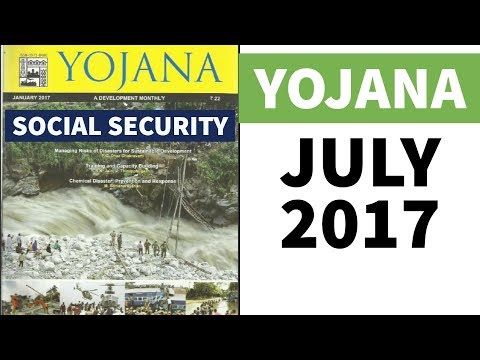 Yojana योजना magazine July 2017- UPSC / IAS / PSC aspirants के लिए analysis