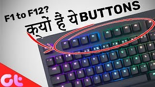 Why Keyboards Have Function keys | Know the Use of F1 to F12 Buttons