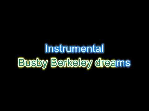 Busby Berkeley dreams Karaoke