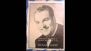 Reggie Goff   Monday, Tuesday, Wednesday 1950