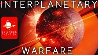 Interplanetary Warfare