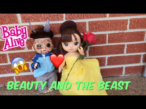 BABY ALIVE The Beauty And The Beast Story baby alive videos