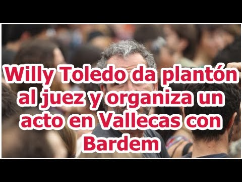 Willy Toledo da plantón al jue willy toledo
