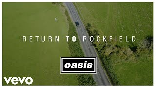 Oasis - 'Return To Rockfield' [(What's The Story) Morning Glory? 25th Anniversary Inter...