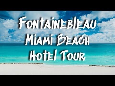 Fontainebleau Miami Beach Hotel Tour