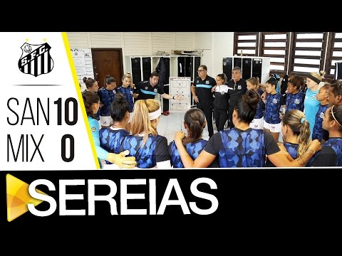 Sereias da Vila 10 x 0 Mixto | BASTIDORES | Copa do Brasil (31/08/16)