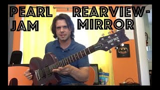 Guitar Lesson: How To Play Rearviewmirror By Pearl Jam