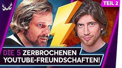 5 ZERBROCHENE YouTube-Freundschaften! - Teil 2 | TOP 5