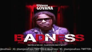 Govana (Deablo) - Badness - July 2016