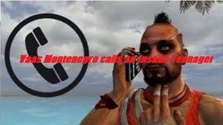 Vaas Montenegro Calls an Insane Teenager !