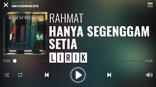 Download Lagu Rahmat - Hanya Segenggam Setia [Lirik] mp3