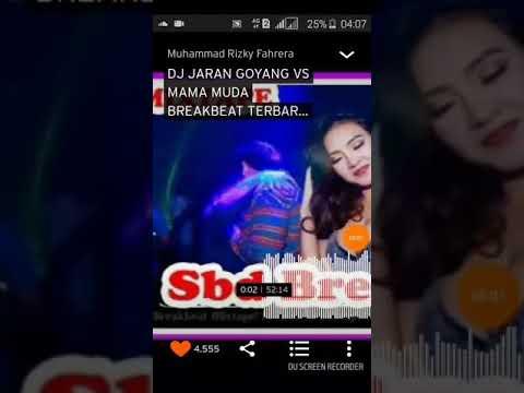 DJ JARAN GOYANG VS MAMA MUDA BREAKBEAT TERBARU DIJAMIN TOP!!