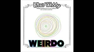 Chris Webby - Weirdo (feat. Justina Valentine) [prod. Dreamstate & Silver Age]