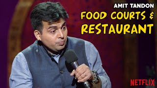 Food Courts and Restaurants - Stand Up Comedy by Amit Tandon