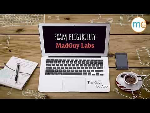 How to Check Exam Eligibility :  MadGuy - The Govt Job App