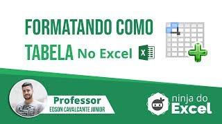 [Aula de Excel] A importância de Formatar como Tabela no Excel thumbnail