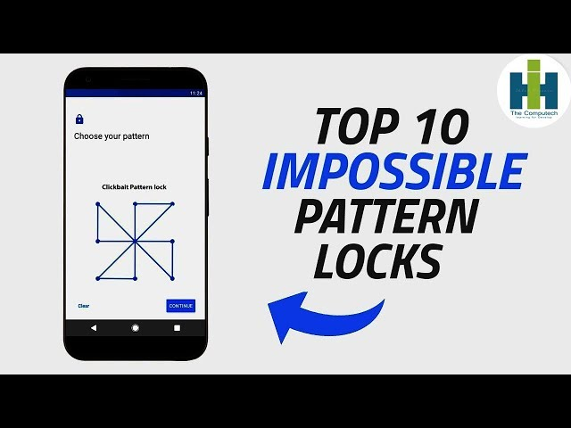 Top 10 Impossible Pattern Lock 2019