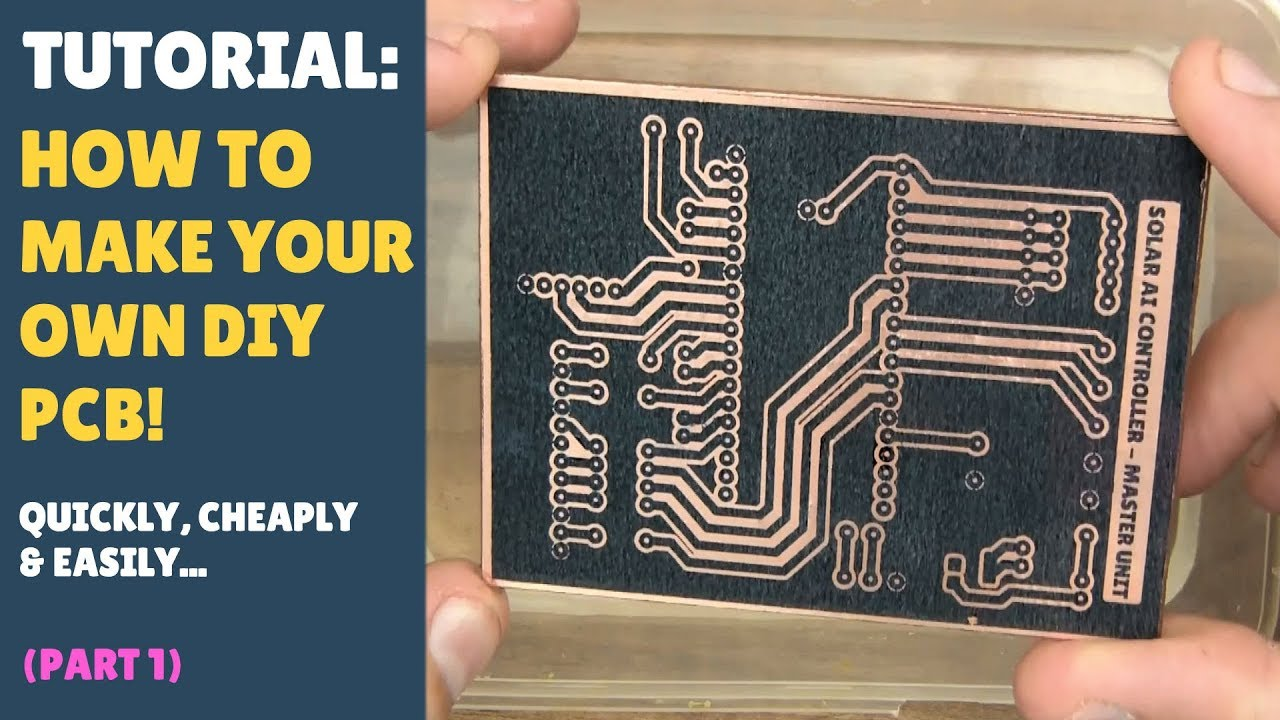 TUTORIAL: How to Make Your Own DIY PCBs
