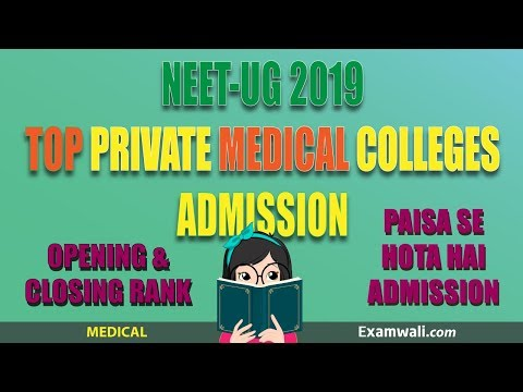 Top Private Medical College Admission NEET 2019   MBBS Fee Structure Cut Off Closing Rank