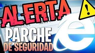⚠️URGENTE / Nueva Actualización de Seguridad / Internet Explorer 2019