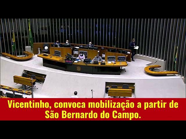 17/06 • VICENTINHO, CONVOCA MOBILIZAÇÃO A PARTIR DE SÃO BERNARDO DO CAMPO.