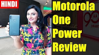 [Hindi] Motorola One Power Hands on Review of specifications, features, camera test, price in India