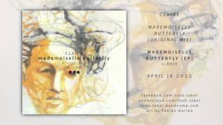 1. Claire - Mademoiselle Butterfly (original mix) //  loob label