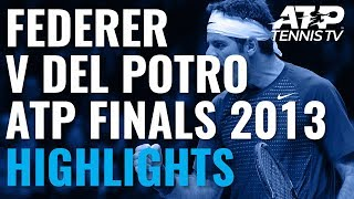 Extended Highlights: Federer vs Del Potro | ATP Finals 2013